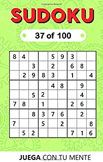 SUDOKU 37 of 100: Collection of 100 different SUDOKUS 9x9 Easy, Medium and Hard Puzzles for Adults and Everyone who Want t...