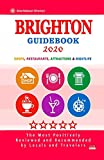 Brighton Guidebook 2020: Shops, Restaurants, Entertainment and Nightlife in Brighton, England (City Guidebook 2020)