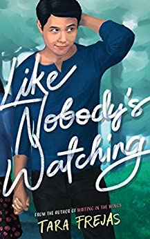Like Nobody's Watching by [Tara Frejas]