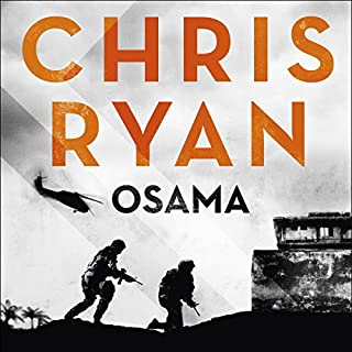 Osama     The First Casualty of War Is the Truth, the Second Is Your Soul              By:                                                                                                                                 Chris Ryan                               Narrated by:                                                                                                                                 Michael Roberts                      Length: 12 hrs and 58 mins     128 ratings     Overall 4.5