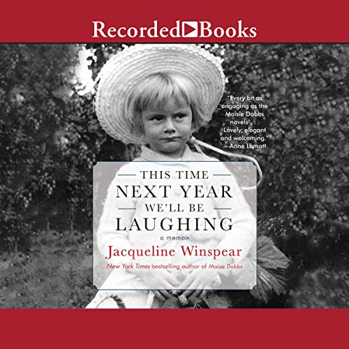 This Time Next Year We'll Be Laughing Audiobook By Jacqueline Winspear cover art