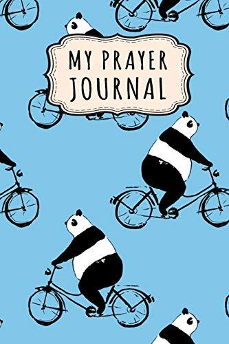 My Prayer Journal: Panda Daily Prayer / Gratitude Journal   110 Days   6 x 9