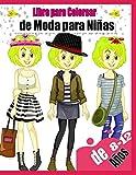 Libro para Colorear de Moda para Niñas de 8 a 12 Años: Diseños de moda Coloración para niñas,Libro Para Colorear Per Niñas De 8-12 Años,Diseños de ... para chicas,idea para cumpleaños y navidad