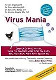 Virus Mania: Corona/COVID-19, Measles, Swine Flu, Cervical Cancer, Avian Flu, SARS, BSE, Hepatitis C, AIDS, Polio, Spanish Flu. How the Medical ... Making Billion-Dollar Profits At Our Expense