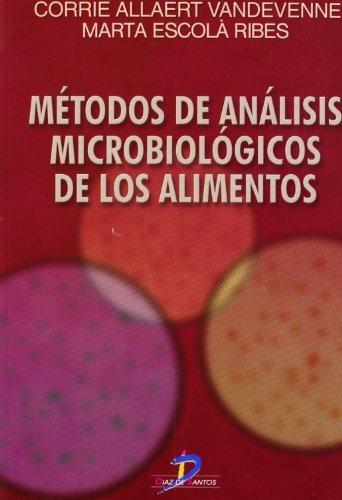 Métodos de análisis microbiológicos de los alimentos (Spanish Edition)