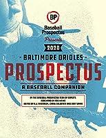 Baltimore Orioles 2020: A Baseball Companion