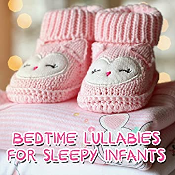 14 Bedtime Lullabies for Sleepy Infants