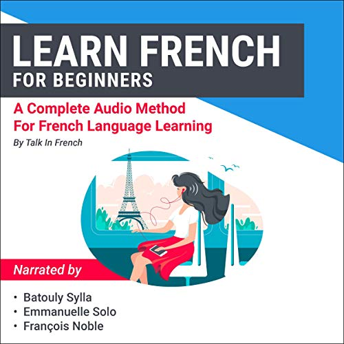 Learn French for Beginners: A Complete Audio Method for French Language Learning cover art