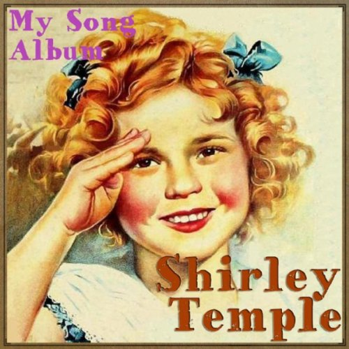 Animal Crackers In My Soup From Curly Top By Shirley Temple On