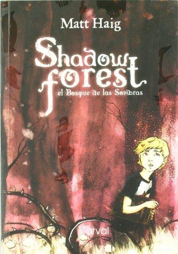 Shadow Forest: el bosque de las sombras (Narrativa 12 Años)
