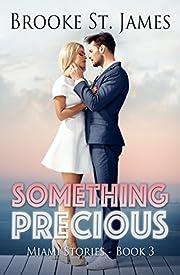 Something Precious (Miami Stories Book 3)