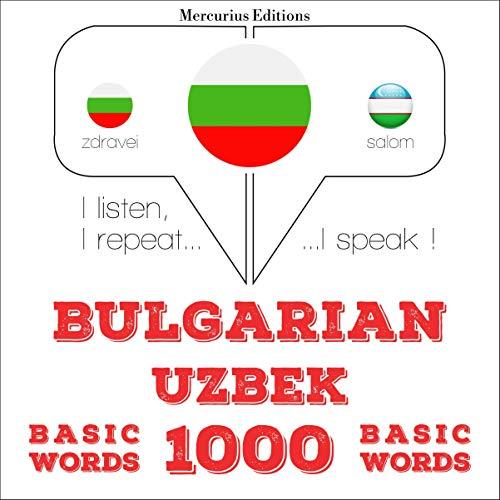 Bulgarian - Uzbek. 1000 basic words cover art