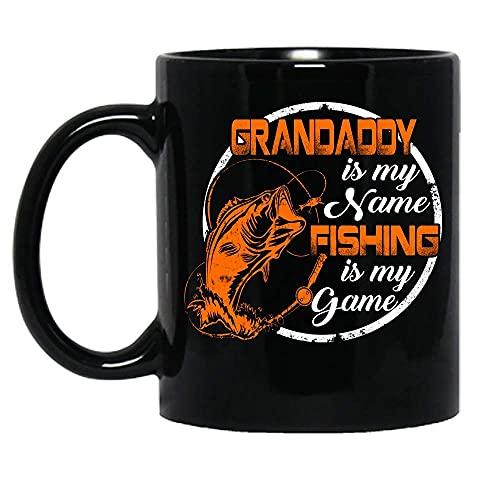 N\A Grandaddy Is My Name La Pesca es mi Juego Pesca Hombre Amantes Día del Padre Taza de cerámica Tazas de café gráficas Tazas Negras Tapas de té Novedad Personalizada 11 oz