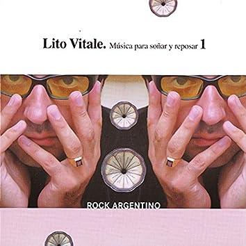 Música para Soñar y Reposar, Vol. 1: Rock Argentino