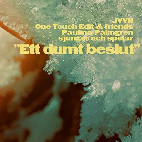 Jag Vill Vara Håkan & One Touch Edit & Friends feat. Paulina Palmgren