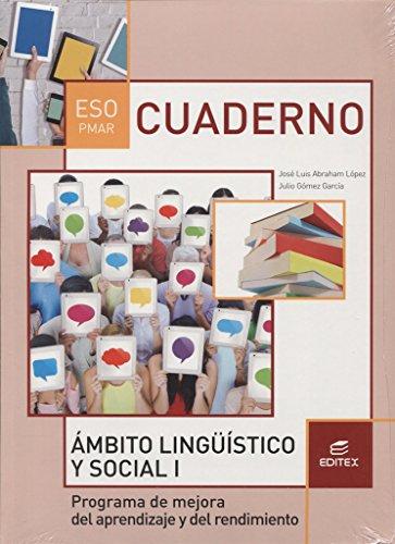 Cuaderno PMAR Ámbito Lingüístico y Social I (Secundaria) - 9788490787731