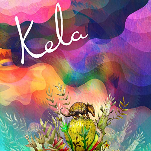 Kela [Explicit]