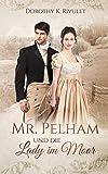 Mr. Pelham und die Lady im Moor
