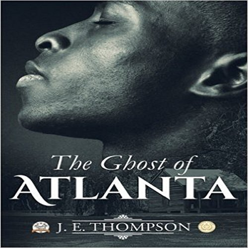 The Ghost of Atlanta audiobook cover art