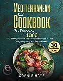 Best Mediterranean Cookbooks - Mediterranean Diet Cookbook For Beginners: 1000 Healthy Delicious Review