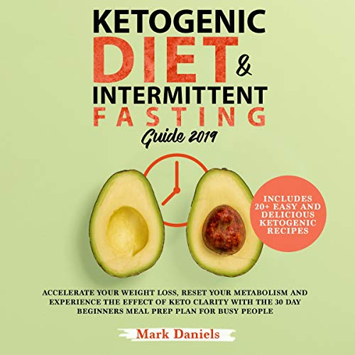 Ketogenic Diet and Intermittent Fasting Guide 2019 audiobook cover art