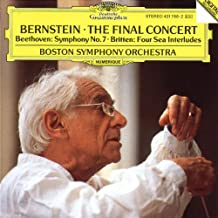 Bernstein ~ The Final Concert- Beethoven: Symphony No. 7 / Britten: Four Sea Interludes, from Peter Grimes