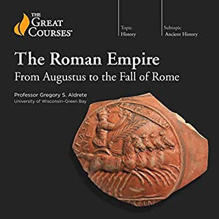 The Roman Empire: From Augustus to the Fall of Rome                   By:                                                                                                                                 Gregory S. Aldrete,                                                                                        The Great Courses                               Narrated by:                                                                                                                                 Gregory S. Aldrete                      Length: 12 hrs and 41 mins     75 ratings     Overall 4.6