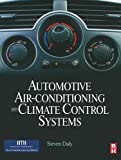 Automotive Air Conditioning and Climate Control Systems (English Edition)