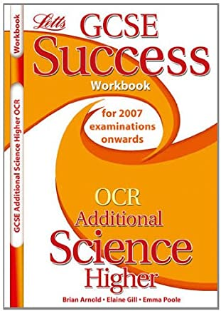 OCR Gateway (B) Additional Science - Higher Tier: Workbook (2012 Exams Only)