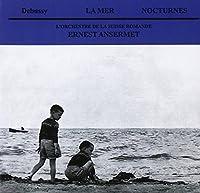 La Mer / Nocturnes by L'Orchestra De La Suisse Romande (2011-08-30)