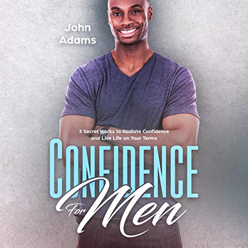 Confidence for Men audiobook cover art