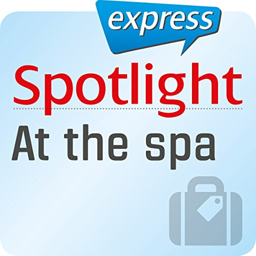 Spotlight express - Reisen: Wortschatz-Training Englisch - In einem Wellness-Hotel Titelbild
