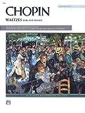 Chopin -- Waltzes (Complete) (Alfred Masterwork Edition)