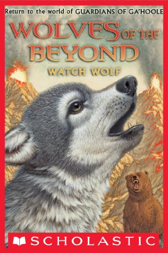 Wolves of the Beyond #3: Watch Wolf