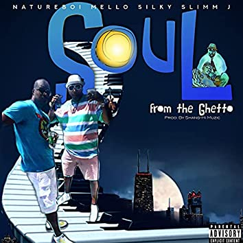 Soul from the Ghetto