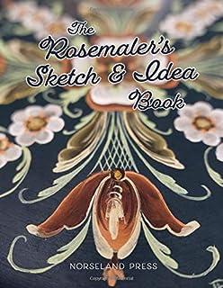 The Rosemaler`s Sketch & Idea Book