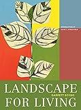 Landscape For Living (ASLA Centennial Reprint Series)