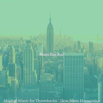 Magical Music for Throwbacks - Slow Blues Harmonica