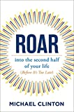Roar: into the second half of your life...
