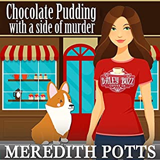 Chocolate Pudding with a Side of Murder     Daley Buzz Cozy Mystery              By:                                                                                                                                 Meredith Potts                               Narrated by:                                                                                                                                 Stephanie Quinn                      Length: 2 hrs and 14 mins     Not rated yet     Overall 0.0