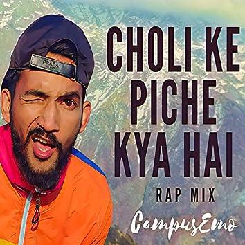 Choli Ke Piche (Rap Mix)
