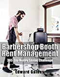 Barbershop Booth Rent Management: 365 Day Money Saving Chall