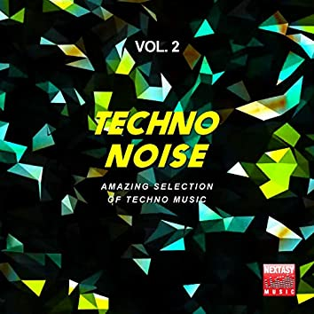 Techno Noise, Vol. 2 (Amazing Selection Of Techno Music)