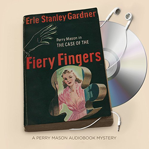 The Case of the Fiery Fingers audiobook cover art