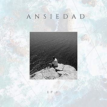 Ansiedad, Ep. 1