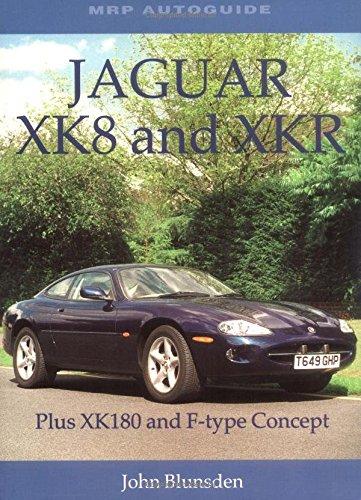 Jaguar XK8 and XKR: Plus XK180 and F-type Concept (Mrp Autoguide)