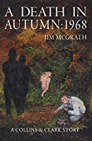 A Death in Autumn: 1968