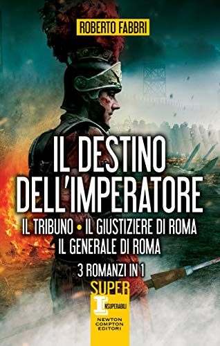 Il destino dell'imperatore. 3 romanzi in 1 (eNewton Narrativa)