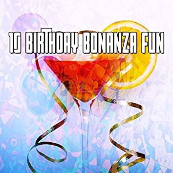 10 Birthday Bonanza Fun