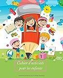 Cahier d'activités pour les enfants - Dès 3 ans / apprenez à votre enfant l'écriture / mots mêlés / puzzle / coloriage / mathématique / énigme facile / ... jeu de mémoire / formes géométriques / sudoku